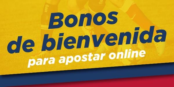 Bonos de bienvenida para apostar online