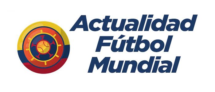 Actualidad Futbol Mundial